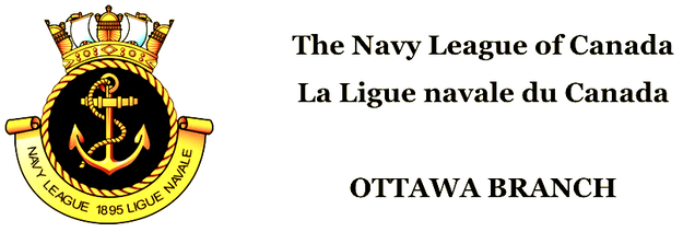 NAVY LEAGUE OF CANADA | LA LIGUE NAVALE DU CANADA OTTAWA BRANCH